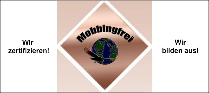 Der lizenzierte Zertifizierer für Mobbingfrei